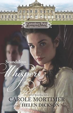 Scandalous Whispers: The Wicked Lord Montague / The Housemaids Scandalous Secret (Castonbury Park #1-2) Carole Mortimer