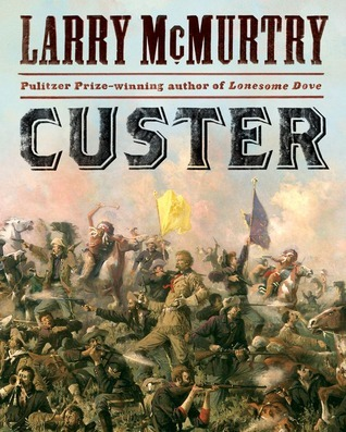 Custer Larry McMurtry