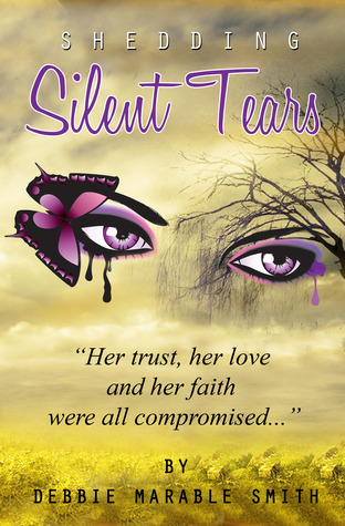 Shedding Silent Tears  by  Debbie Marable Smith