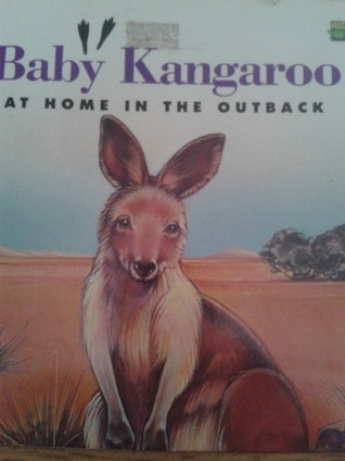 Baby Kangaroo At Home In The Outback (Leap Frog nature Book)  by  Jennifer Boudart