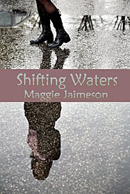 Shifting Waters Maggie Jaimeson
