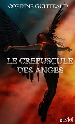 Le Crépuscule des Anges Corinne Guitteaud