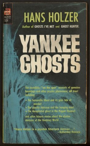 Yankee Ghosts  by  Hans Holzer