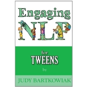 Engaging NLP for Tweens Judy Bartkowiak