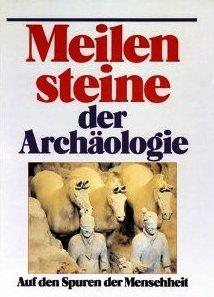 Meilensteine der Archäologie Hans Georg Niemeyer