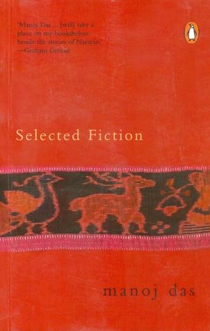 Selected Fiction Manoj Das