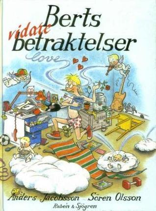 Berts vidare betraktelser (Bert, #3) Sören Olsson