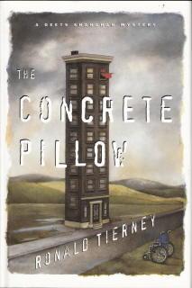 The Concrete Pillow (Deets Shanahan, #4) Ronald Tierney