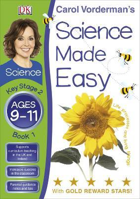 Science Made Easy Life Processes & Living Things Ages 9-11 Key Stage 2 Book 1 Carol Vorderman