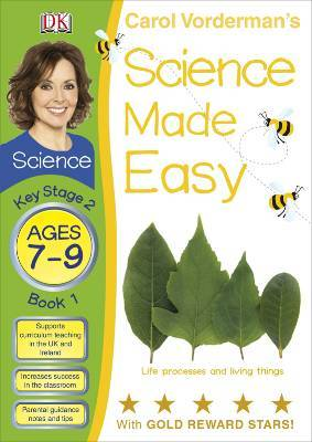 Science Made Easy Book 1. Life Processes and Living Things  by  Carol Vorderman