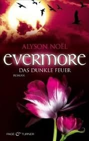 Evermore - Das dunkle Feuer (The Immortals, #4)  by  Alyson Noel