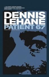 Patient 67 Dennis Lehane