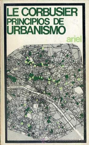 Principios de Urbanismo  by  Le Corbusier