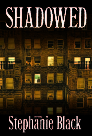 Shadowed  by  Stephanie Black