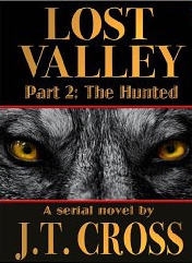 Lost Valley (Part 2: The Hunted) J.T. Cross