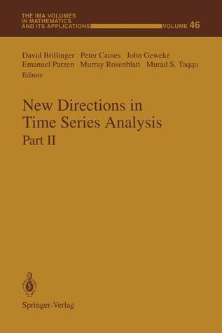 New Directions in Time Series Analysis: Part II David Brillinger