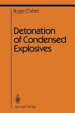 Detonation of Condensed Explosives  by  Roger Cheret