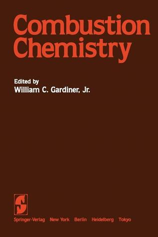 Gas-Phase Combustion Chemistry  by  William C. Gardiner Jr.