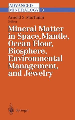Advanced Mineralogy  by  Arnold S. Marfunin