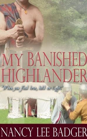 My Banished Highlander (Highland Games Through Time, #2) Nancy Lee Badger