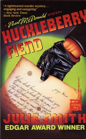 Huckleberry Fiend (Paul MacDonald, #2)  by  Julie Smith