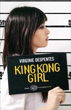 King Kong Girl Virginie Despentes