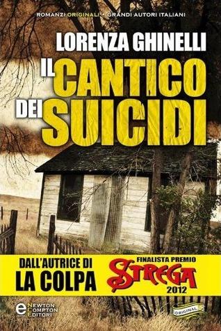 Il cantico dei suicidi  by  Lorenza Ghinelli