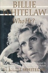 Billie Whitelaw...Who He?  by  Billie Whitelaw