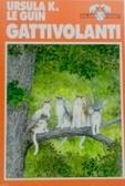 Gattivolanti  by  Ursula K. Le Guin