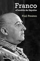 Franco. Caudillo de España Paul Preston