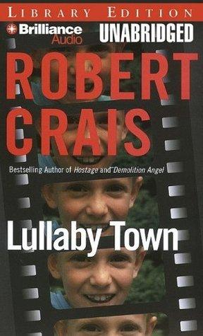Lullaby Town  by  Robert Crais