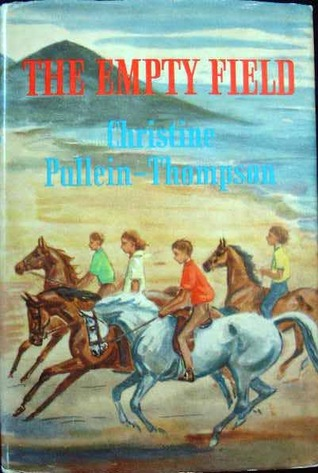 The Empty Field  by  Christine Pullein-Thompson