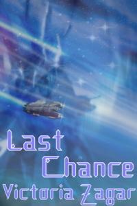 Last Chance (Culture Wars #0.5)  by  Victoria Zagar