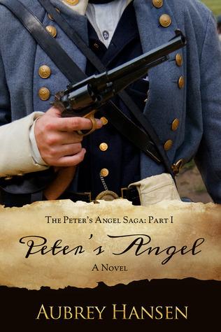 Peters Angel (The Peters Angel Saga, Part I)  by  Aubrey Hansen