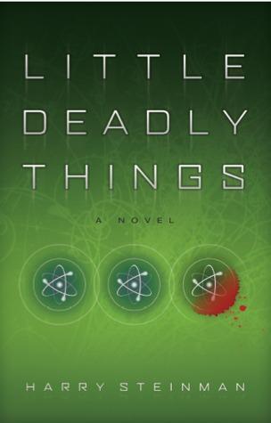 Little Deadly Things Harry Steinman