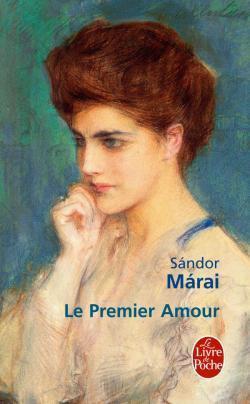 Le Premier Amour  by  Sándor Márai