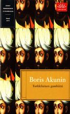 Turkkilainen gambiitti (Erast Fandorin Mysteries, #2) Boris Akunin