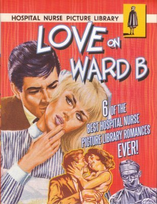 Love on Ward B: 6 of the best Hospital Nurse Picture Library romances ever!  by  Melissa Hyland