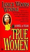 True Women/Large Print Janice Woods Windle
