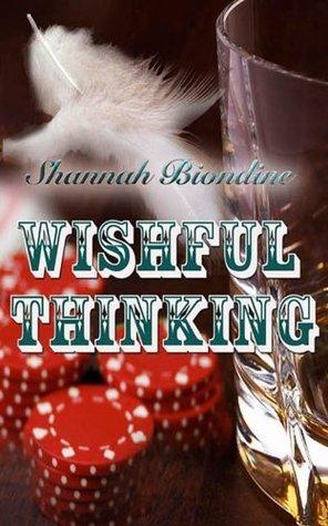Wishful Thinking Shannah Biondine