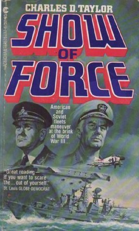 Show Of Force Charles D. Taylor