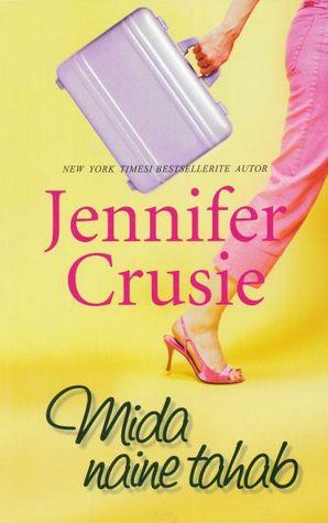 Mida naine tahab Jennifer Crusie