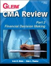 CMA Review Part 2  by  Irvin N. Gleim