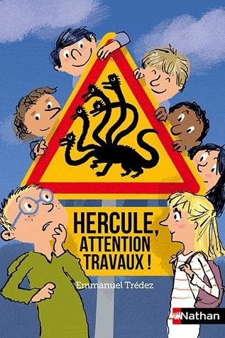Hercule, attention travaux ! Emmanuel Trédez