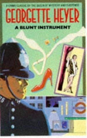 Blunt Instrument, A  by  Georgette Heyer