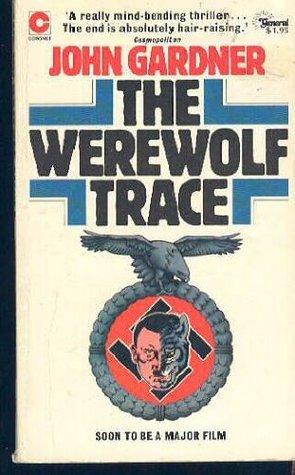 The Werewolf Trace (Coronet Books)  by  John          Gardner