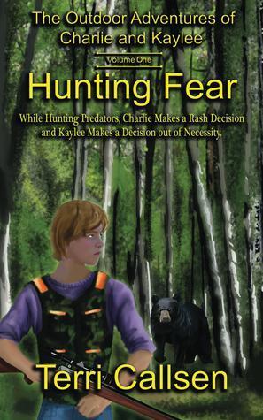 Hunting Fear Terri Callsen