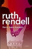 Kerro, kerro kuvastin  by  Ruth Rendell