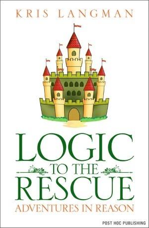 Logic to the Rescue  by  Kris Langman