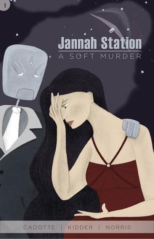 A Soft Murder #1 (Jannah Station, #1)  by  Joseph Cadotte